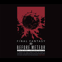 Before Meteor : Final Fantasy XIV Original Soundtrack