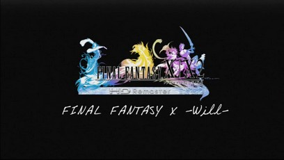 Final Fantasy X/X-2 -will-